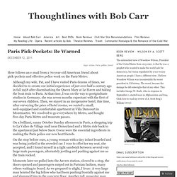 Paris Pick-Pockets: Be Warned « Thoughtlines with Bob Carr
