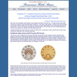 Pocketwatch 101 - Pocket Watch Dials, Types and Materials Used