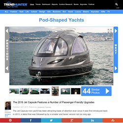 Pod-Shaped Yachts : Jet Capsule
