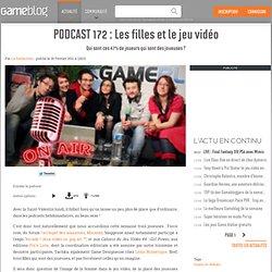 PODCAST 172 : Les filles et le jeu vidéo - Qui sont ces 47% de joueurs qui sont des joueuses ?