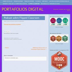 Podcast sobre Flipped Classroom