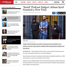 2016/06 [AP] 'Serial' Adnan Syed Granted a New Trial