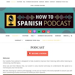 PODCAST - How to Spanish Podcast