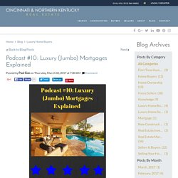 Podcast #10: Luxury Mortgages Explained