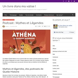 Podcast : Mythes et Légendes - Un livre dans ma valise !