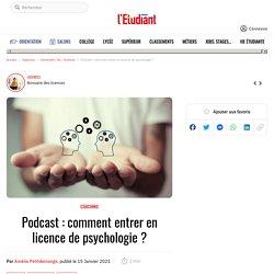 Podcast : comment entrer en licence de psychologie ? - L'Etudiant