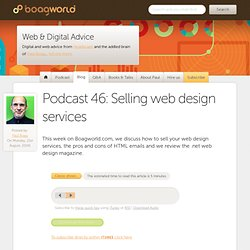 Podcast 46: Selling web design services « Boagworld