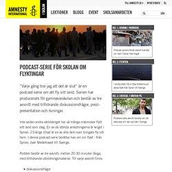 Podcast-serie för skolan om flyktingar