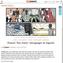 """Podcast """"Voix d'exils"""", témoignages de migrants"""