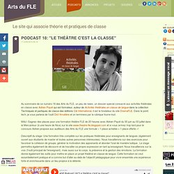 """Podcast 18: """"Le théâtre c'est la classe"""""""