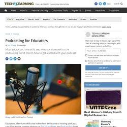 Podcasting for Educators