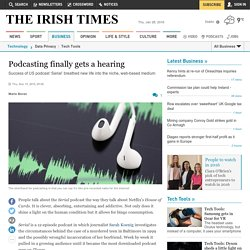 Podcasting finally gets a hearing