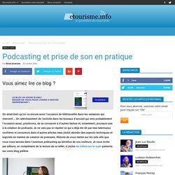 Podcasting et prise de son en pratique
