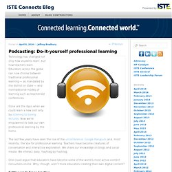 Podcasting: Do-it-yourself professional learning