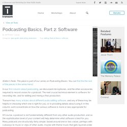 Podcasting Basics, Part 2: Software
