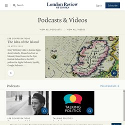 Podcasts and Videos · LRB
