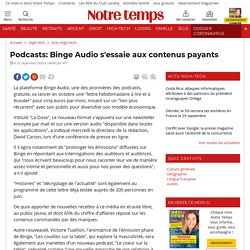 Podcasts: Binge Audio s'essaie aux contenus payants