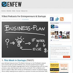9 Best Podcasts For Entrepreneurs & Startups | Web Resource, Tech Tips and Softwares - Enfew