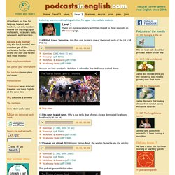 Listen, learn and teach English with podcasts in English for upper intermediate learners and teachers