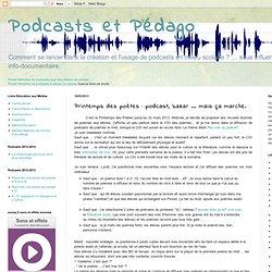 Printemps des poètes : podcast, bazar ... mais ça marche.