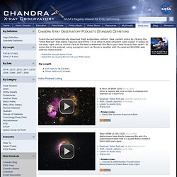 Chandra: Video Podcasts: Standard Definition