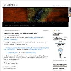 Podcasts France Inter sur la synesthésie (3/3)