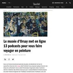 Le musée d'Orsay met en ligne 13 podcasts pour vous faire voyager en peinture