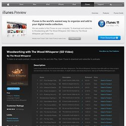 Woodworking with The Wood Whisperer – iPod - Download free podcast episodes by blip.tv on iTunes.