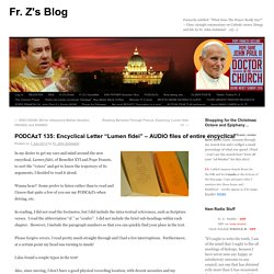 "PODCAzT 135: Encyclical Letter ""Lumen fidei"" – AUDIO files of entire encyclical"