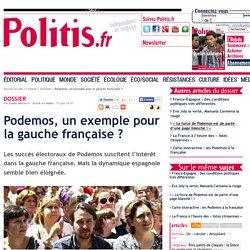 Podemos, un exemple pour la gauche française