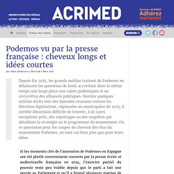 Podemos vu par la presse française : cheveux longs et idées courtes
