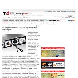 Cómo podemos tener éxito con la publicidad en vídeo digital