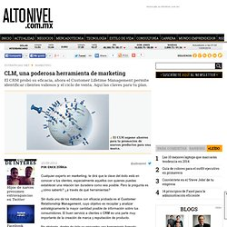 CLM, una poderosa herramienta de marketing