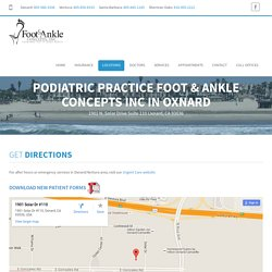 Podiatric Practice Foot & Ankle Concepts Inc in Oxnard