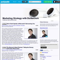 PodOmatic | Podcast - Marketing Strategy with Dorie Clark