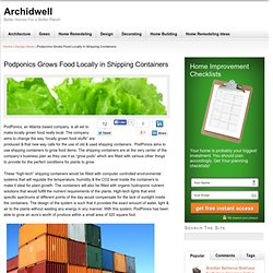 Podponics Grows Food Locally in Shipping Containers