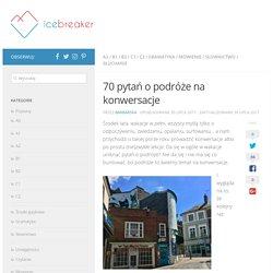 70 pytań o podróże na konwersacje z języka angielskiego