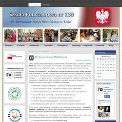 Podsumowanie WebQuest » Szkoła Podstawowa Nr 130 w Łodzi