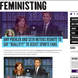 """Amy Poehler and Seth Meyers reunite to say """"Really!?!"""" to sexist sports fans"""