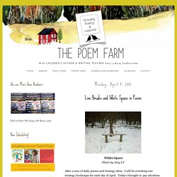 The Poem Farm: Line Breaks and White Space in Poems