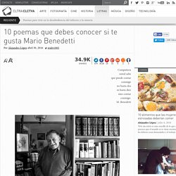10 poemas que debes conocer si te gusta Mario Benedetti