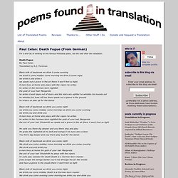 Poems Found in Translation: Paul Celan: Death Fugue (From German)