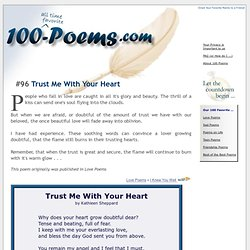 100 Best Love Poems - Trust Me With Your Heart by Kathleen Sheppard