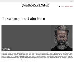 Poesía argentina: Gabo Ferro – Circulo de Poesía