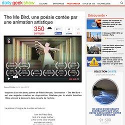 The Me Bird, une poésie contée par une animation artistique