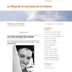 Poésie, en mars 2014 - Le Blog de la Semaine de la Poésie