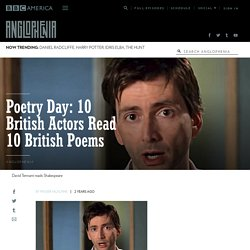Poetry Day: 10 British Actors Read 10 British Poems