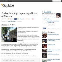 Poetry Reading: Capturing a Sense of Motion
