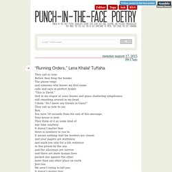 "Punch in the Face Poetry - ""Running Orders,"" Lena Khalaf Tuffaha"