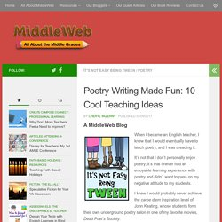 Poetry Writing Made Fun: 10 Teaching Ideas for April